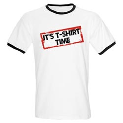 It's T-Shirt Time Shirt