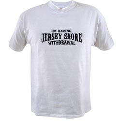 Jersey Shore Withdrawl White Shirt